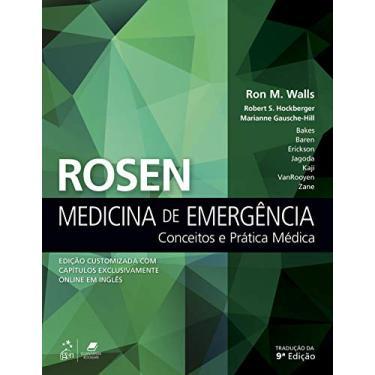 Rosen Medicina De Emergência - Robert Hockberger, Marianne Gausche-hill Ron Walls - 9788535291124