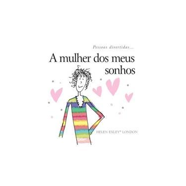 A Mulher Dos Meus Sonhos - Linda Macfarlane; Stuart - 9781846349386