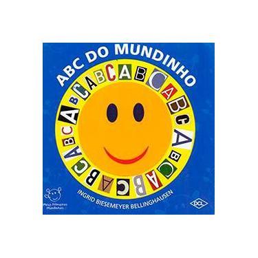 Abc do Mundinho - Coleção Meus Primeiros Mundinhos - Ingrid Biesemeyer Bellinghausen - 9788536821856