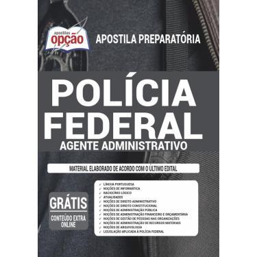 Imagem de Apostila Concurso Polícia Federal (Pf) Agente Administrativo