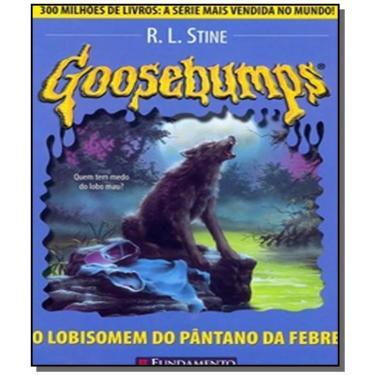 Goosebumps 12 - O Lobisomem do Pântano da Febre - Stine, R. L. - 9788576762003