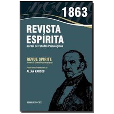 Revista Espírita. 1863. Ano Vi - Allan Kardec - 9788592793210