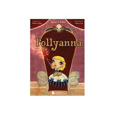 Pollyanna - 41ª Ed. 2011 - Porter, Eleanor H. - 9788504017458