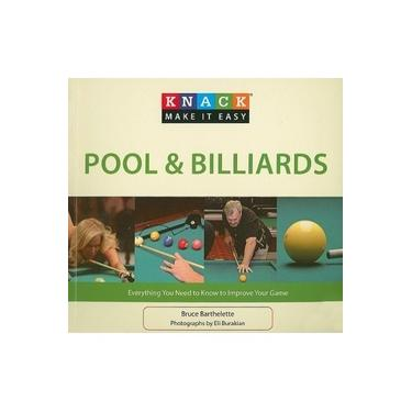 Knack Pool & Billiards: Everything You Need To Know To Improve Your Game (Knack: Make It Easy)