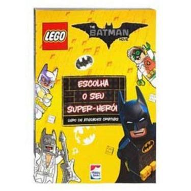 Imagem de Lego The Batman Movie: Escolha O Seu Super-Heroi - Happy Books