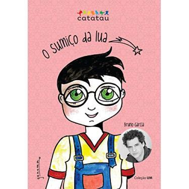 Sumiço da Lua, O - Bruno Garcia - 9788568054055