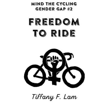 Mind the Cycling Gender Gap #2: Freedom to Ride