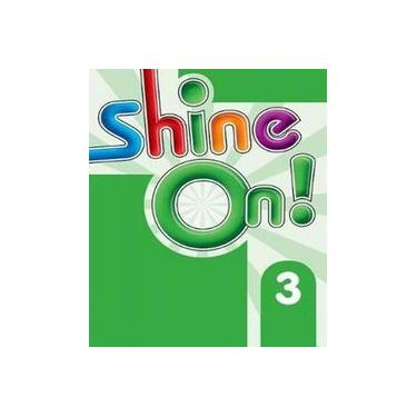 Shine On! 3 - Teacher's Book Pack