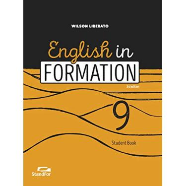 English In Formation - 9º Ano - Wilson Liberato; - 9788596002882