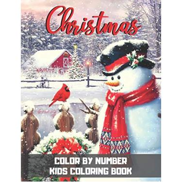 Imagem de Christmas Color By Number Kids Coloring Book: A Easy and Fun Way to Learn Color and Number Christmas Holiday Gift For Boys and Girls Ages 4-8. (Fun Activity Book)