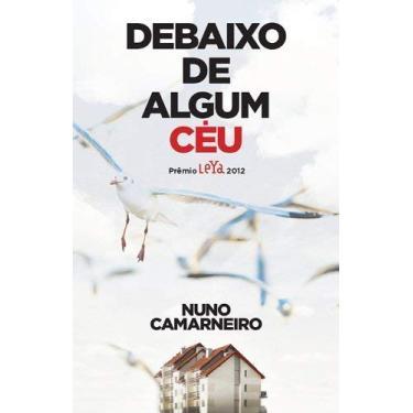 Debaixo de Algum Céu - Camarneiro, Nuno - 9788580446616
