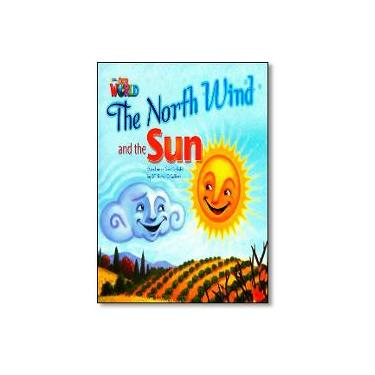 Our World 2 - Reader 2 - The North Wind And The Sun - Based On An Aesop's Fable - Big Book - O´sullivan, Jill Korey - 9781133939641