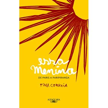 Essa Menina - Tina Correia - 9788556520036