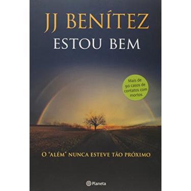 Estou Bem - Jj Benítez - 9788542205602