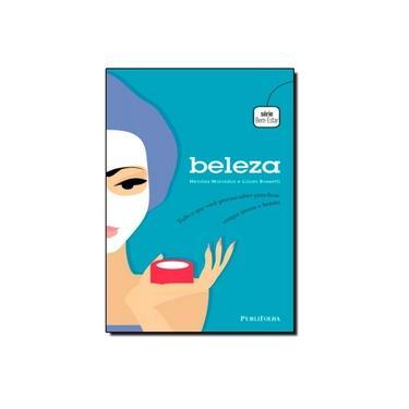 Série Bem-estar Beleza - Noronha, Heloísa; Lilian Rossetti - 9788574028330