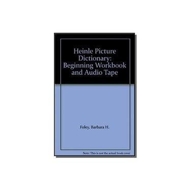 HEINLE PICTURE DICTIONARY - BEGINNING - WORKBOOK A