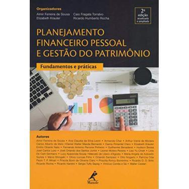Planejamento Financeiro Pessoal e Gestão do Patrimônio. Fundamentos e Práticas - Almir Ferreira De Sousa - 9788520453032