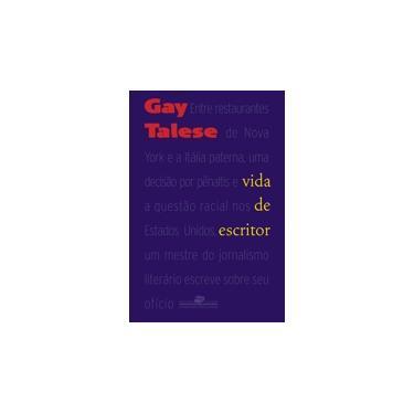 Vida de Escritor - Talese, Gay - 9788535914269