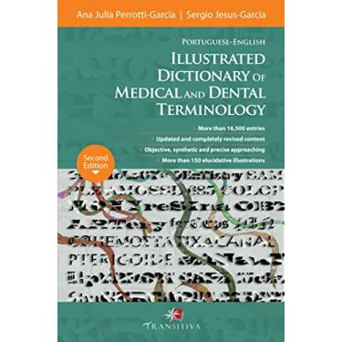 Portuguese-english: Illustrated Dictionary of Medical and Dental Terminology - Ana Julia Perrotti-garcia - 9788568382028