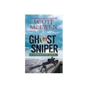 Ghost Sniper: A Sniper Elite Novel (Sniper Elite)