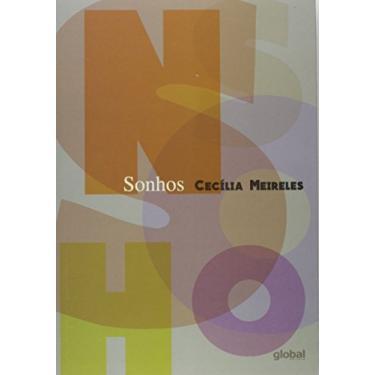 Sonhos - Cecilia Meireles - 9788526022485