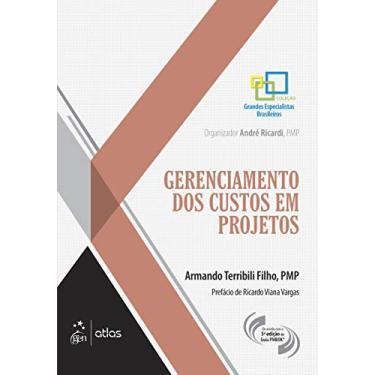 Gerenciamento Dos Custos Em Projetos - Terribili Filho, Armando - 9788535271492
