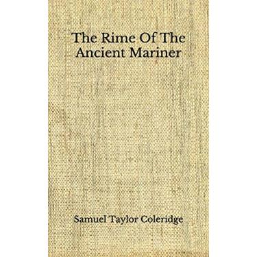 The Rime Of The Ancient Mariner: (Aberdeen Classics Collection)