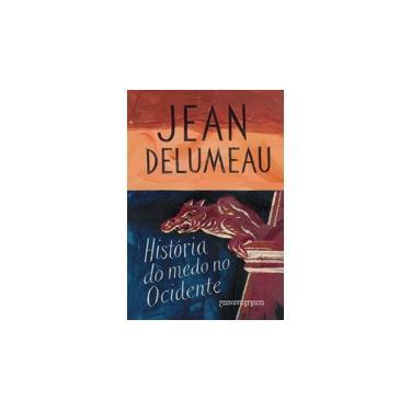 História do Medo no Ocidente (1300-1800) - Uma Cidade Sitiada - Delumeau, Jean - 9788535914542