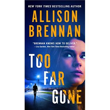 Too Far Gone - Brennan,allison - 9781250164469