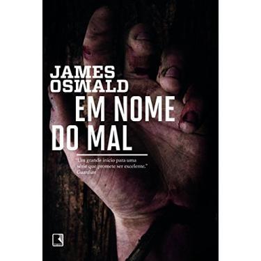 Em Nome do Mal - James Oswald - 9788501403056