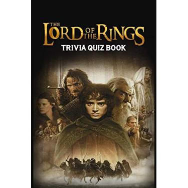 The Lord of the Rings: Trivia Quiz Book