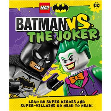 LEGO Batman Batman Vs. The Joker: LEGO DC Super Heroes and Super-villains Go Head to Head