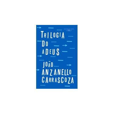 Box - Trilogia do Adeus - 3 Volumes - Carrascoza, João Luis Anzanello - 9788556520364