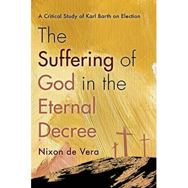The Suffering of God in the Eternal Decree