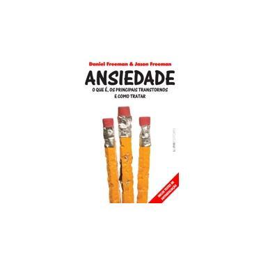 Ansiedade - Formato Convencional - Capa Comum - 9788525431882