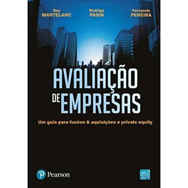 Avaliação de Empresas - Cavalcante, Francisco; Pasin, Rodrigo; Martelanc, Roy - 9788576053712