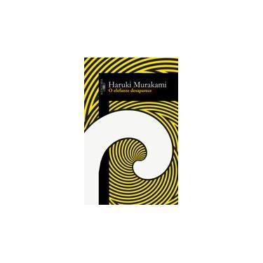 O Elefante Desaparece - Haruki Murakami - 9788556520623