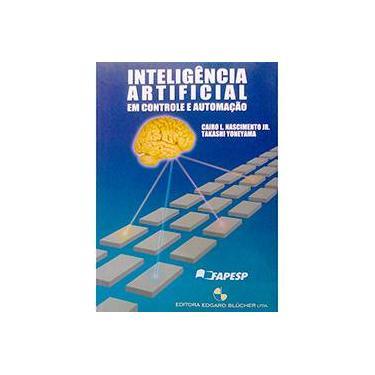 Inteligência Artificial em Controle e Automação - 1ª Edição 2000 - Jr, Cairo L. Nascimento - 9788521203100