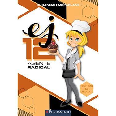 Ej 12 Agente Radical - Confusão de Chocolate - Susannah Mcfarlane - 9788539505180