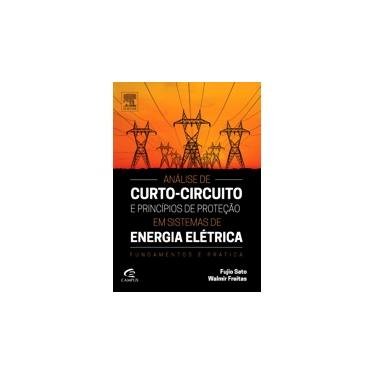 Análise de Curto. Circuito e Princípios de Proteção em Sistemas de Ener - Capa Comum - 9788535268867