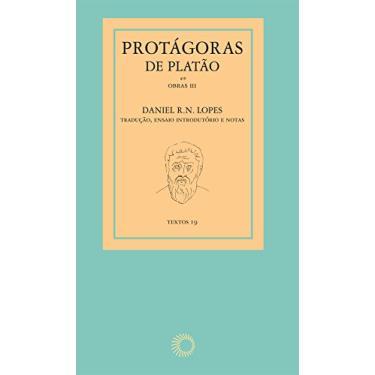 Protágoras de Platão - R. N. Lopes, Daniel - 9788527311120