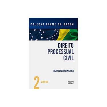 Direito Processual Civil - Col. Exame da Ordem Vol. 2 - Amgarten, Maria Conceição - 9788522456321