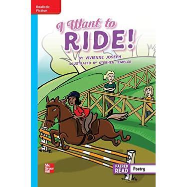Reading Wonders Leveled Reader I Want to Ride!: On-Level Unit 2 Week 5 Grade 5