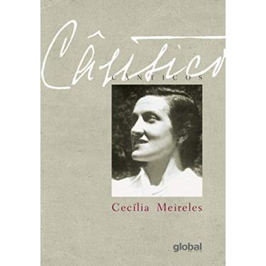 Cânticos - Meireles, Cecília - 9788526021938