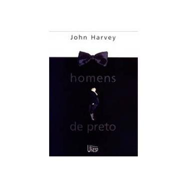 Homens de Preto - Harvey, John - 9788571394988