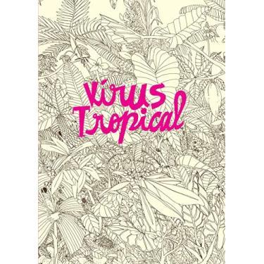 Vírus Tropical - Capa Comum - 9788582861578