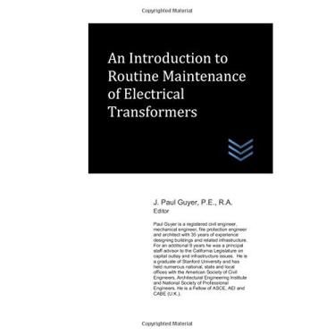 An Introduction to Routine Maintenance of Electrical Transformers
