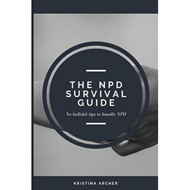 The NPD Survival Guide: 3