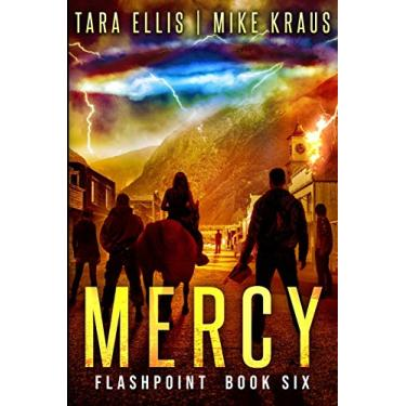 Mercy: Flashpoint - Book 6