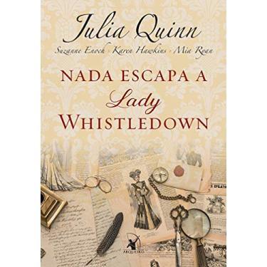 Nada Escapa A Lady Whistledown - Quinn, Julia - 9788580418262